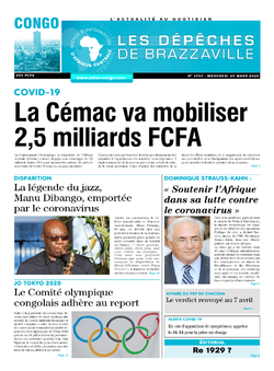 Les Dépêches de Brazzaville : Édition brazzaville du 25 mars 2020